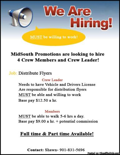 Looking for 4 Crew Members and Crew Leader - Compensation: $9 & $12.50 a hr.