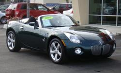 We have a beautiful forest green 2007 Pontiac Solstice Convertible Coupe, 5-speed manual transmission, A/C, CD & AM/FM, alloys, power steering, and only 24,xxx miles - hardly driven! Treat yourself to this Spring/Summer car now; give Chris a call or send