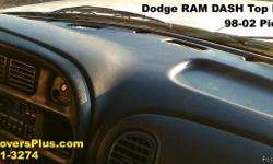 Is Your 98-02 Dodge RAM DASH Board Missing or Badly Damaged ? We have a Replacement Dash Top available that fits your 98-01 1500-3500 Series and also fits 2002-2500 and 3500 Series Dodge Ram Pick Up Truck Manufacturers LIFETIME Warranty Against Cracking