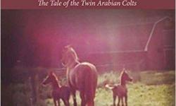 Now available for presales on Amazon.com ... A Heart Full of Hope. The heartwarming and inspirational novel based on the true journey of survival of twin Arabian colts, Majus and Majician. After a routine post-breeding sonogram confirmed a