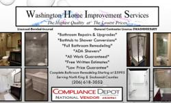 Washington Home Improvement Services is a Licensed-Bonded-Insured General Contractor specializing in affordable bathroom repairs, upgrades and full remodels We have been serving North King and Snohomish Counties since 1998 We offer free written estimates
