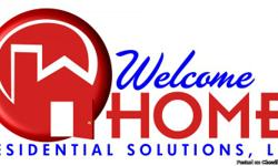 WELCOME HOME RESIDENTIAL SOLUTIONS, LLC  Contact Us TODAY To Receive a 10% Discount on Your Move!!!!  Our Moving Service Offers? · {C}Basic Move, Load and Unload Only (2 bed, 1 bath, single story)