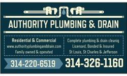 AUTHORITY PLUMBING AND DRAIN (314)326-1160 OR (314)220-6519 www.authorityplumbinganddrain.com Our services include the following: ? Broken Water Lines repaired/replaced ? Drain Cleaning Services ? Trenchless Water line Repair ? Water Line Repair Services