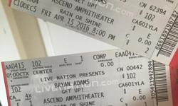 2 Bryan Adams tickets for sale for the Friday April 15, 2016 show 8 p.m. @ The Ascend Amphitheater. Section 102 ....Row box E .... Seat 1 & 2 Serious Inquires Only!!
