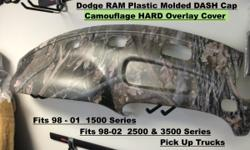 98-01 Dodge RAM DASH Cap Overlay Fits 98-01 1500 - 3500 Series Also fits 2002 - 2500 and 3500 Series Pick Up Truck Camouflage Pattern Glue this dash cap right over your original dash board to hide cracks and make it look like NEW again Call