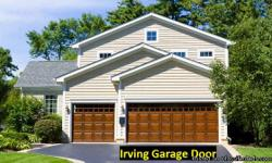 Looking for top quality service for your garage door in Irving? Your search ends at Irving Garage Door! We offer everything from same-day service to the expertise to deal with problems both large and small. Our company has been trusted for years to