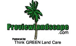 Commercial Landscaping and Residential Landscaping ***Free Estimates***  www.Proviewlandscpe.com (by Think Green Land Care) is an independent woman owned and operated landscaping company providing Commercial Landscaping - Residential Lawn Care
