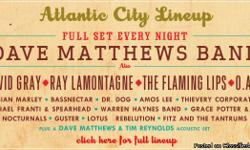 Three-Day Ticket Passes to Dave Matthews Band Caravan Bader Field in Atlantic City, June 24-26 DMB plays a full set every night! 3 Tickets - $195 each (or $580 for all three) Must be able to meet in person. Priscilla 609-271-6773