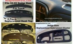 Please check out my eBay items for sale We offer Dodge Ram Dash Cap Overlays Dodge Ram Dash Top Replacements Dodge Ram Bezel ABS Overlays Dodge Ram Bezel Replacements Take Advantage of the Paypal Buy NOW ! Bill Me Later Option ! If you do not see