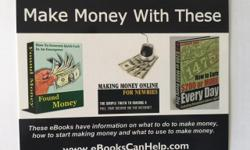 These eBooks have information on what to do to make money, how to start making money and what to use to make money. Whichwill help you make money today, tomorrow, forever. Its one of the greatest income opportunities that's been around for
