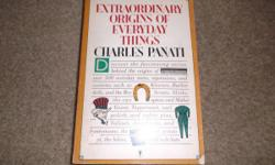 Extraordinary Origins of Everyday Things Softcover Book,1987!!  This inreally nice condition, but there is a price tag pull on the front cover--withAll pages here andcomplete!  Please see the