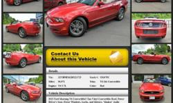 Ford Mustang V6 2dr Convertible Automatic Red 30972 V6 3.7L 2013 Convertible Crossroads Ford 518-756-4000