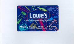 Lowes Building Material use same as debit card value $500 no experation date in Lowes Store Nation wide, Contractor selling received as gift from family members store desined for home owners doesn't fit my needs hoping I can find buyer who lives on North