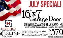 Haro Garage Doors CA LIC. #1001688 July Offers New Garage Door 16' x 7', CHI 25GA Short OR Ranch Panel, White w/Basic Install, Removal and Disposal of old material for only $579 &nbsp; &nbsp;<--GREAT VALUE!! Single Broken Spring Replacement $95 w/1YR
