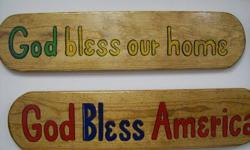 Wooden signs, hand crafted with sayings or names on them. We enjoy making them and you may choose what you would like to have written on your sign.