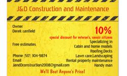 Call us for all your construction and handyman needs. Free Estimates Special Discounts for veteran's and Senior citizens. 10%-15% off labor price.