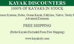 CALIFORNIA LARGEST KAYAK DEALER ADVENTURE SPORTS 888-98-KAYAK 1000'S OF KAYAKS IN STOCK FROM ALL THE TOP MANUFACTURERS HOBIE, WILDERNESS SYSTEMS, OCEAN KAYAK, EDDYLINE, NATIVE, AND ADVANCED ELEMENTS CHECK US OUT ONLINE @ WWW.KAYAKCITY.COM FREE SHIPPING IS