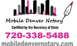 24/7 Mobile Denver Notary for your convenience! Call 720-338-5488 or visit mobiledenvernotary.com Only $5 dollars per document plus traveling distance, starting at only $10 for Denver-Metro area.