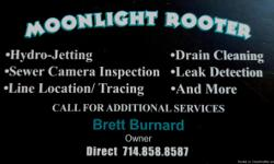 """Moonlight Rooter """"Specializing in Solutions"""" >Hydro-Jetting                >Line Location/Tracing >Sewer Camera Inspection"""
