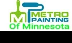 Metro Painting of Minnesota is a business that is base out of minneapolis Minnesota. We have professional staff with experience atlest 10 years worth. We do interior and exterior residential and commercial painting in Minneapolis and St Paul, MN. If you