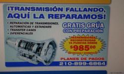Rebuilt Transmissions for all makes and models call 210 364-2782