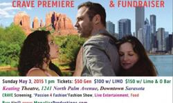 "Red Carpet CRAVE Movie Premiere & Fundraiser for the cause of sexual abuse in families. 1 p.m. May 3rd. Keating Theatre, 1241 N. Palm Ave, downtown Sarasota. Featuring CRAVE movie screening, Live Entertainment by Karen & the Big Bad Wolves and ""Passion 4"