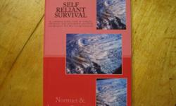 SELF RELIANT SURVIVAL - A common sense look at simple, effective and affordable survival techniques for the inexperienced. If you want to prepare yourself for any kind of disaster this is the book for you. It is simple and inexpensive to do. You don't