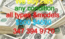 Sell us any car or van SUV top dollar cash 347-394-9770