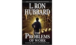 Here is a book that does what you don't expect a book to do. It tells you HOW. It tells you the basis of things, and the most basic of things is life itself. This then is a book about life. BUY AND READ THE PROBLEMS OF WORK by L.Ron Hubbard Just get it,