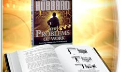 Here is a book that does what you don't expect a book to do. It tells you HOW. It tells you the basis of things, and the most basic of things is life itself. This then is a book about life.  THE PROBLEMS OF WORK  By L. Ron Hubbard   A