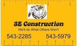3E Construction Services, LLC New Construction, Remodels, pole barns, Log Homes, custom funiture/cabinets and a whole lot more. Disabled Veteran, family owned and operated. We care about the quality of work, the time frame of completed work & the impact