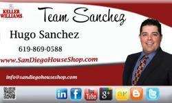 You can Count on us SANDIEGOHOUSESHOP.COMAT () - or Click herehttp://www.sandiegohouseshop.com/contactto Reach aCHULA VISTA AND SAN DIEGO SHORT SALE SPECIALIST  Hugo Sanchez