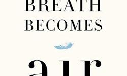 When Breath Becomes Air #1 NEW YORK TIMES BESTSELLER ? For readers of Atul Gawande, Andrew Solomon, and Anne Lamott, a profoundly moving, exquisitely observed memoir by a young neurosurgeon faced with a terminal cancer diagnosis who attempts to answer the